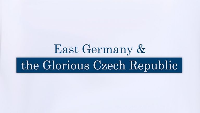 East Germany & the Glorious Czech Republic